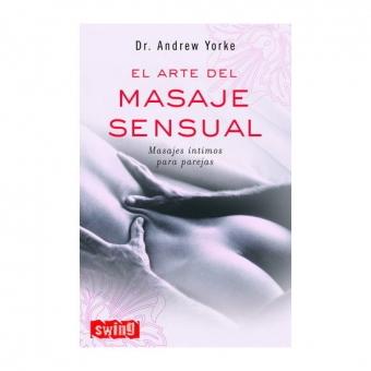 El Arte Del Masaje Sensual
