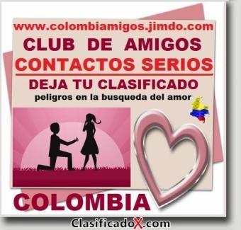 COLOMBIAMIGOS,  DEJA TU CLASIFICADO SERIO EN MI WEB. Club de Amigos Serios, Agencia Matrimonial, Amistades Serias, Cualquier edad, Cualquier Genero,