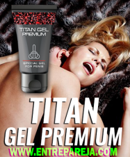 SEXSHOP CAILLOMA TITAN GEL ORIGINAL COMPARA - OFERTAS INCREIBLES TLF. 01 6221274 - 994570256