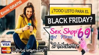 SEXSHOP DEL PERU 69. BLACK FRIDAY